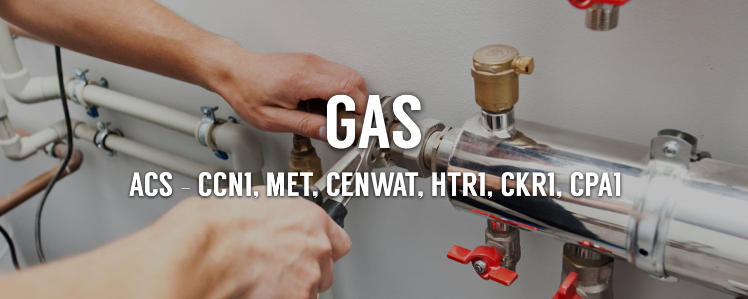 gas training courses scotland acs ccn1 met cenwat htr1 ckr1 cpa1